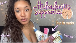 How to get rid of HIDRADENITIS SUPPRATIVA at home Game changing products for BODY ACNE &BOILS ✨