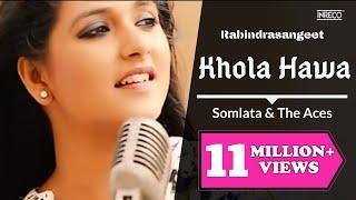 Somlata  The Aces | Khola Hawa | Rabindra Sangeet | Somlata Acharyya Chowdhury