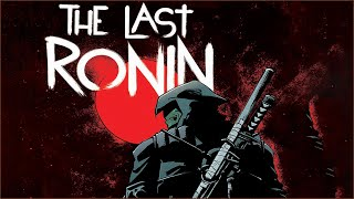 Which Teenage Mutant Ninja Turtle Is The Last Ronin?