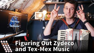 Figuring Out Zydeco / Tex-Mex Accordion Music