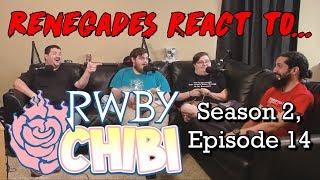 Renegades React to    RWBY Chibi Season 2, Episodes 9 & 10