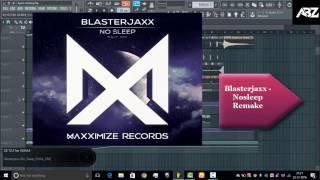 Blasterjaxx - Nosleep ( ABZ Remake + FLP)