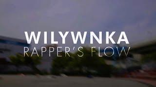 Rapper's Flow / WILYWNKA
