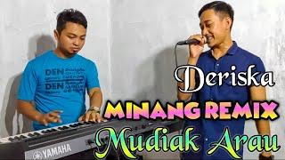 Mudiak Arau Minang Remix Versi Dj Fadli VadderoDeriska...