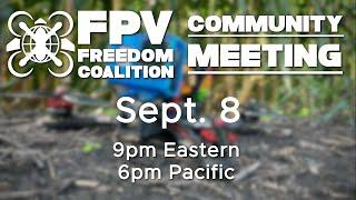 2021-09-08 FPV Freedom Coalition Community Meeting