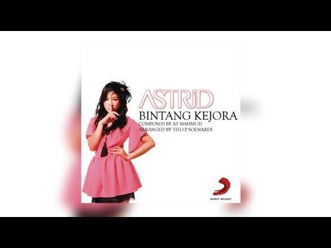 Astrid - Bintang Kejora (Offical Audio)