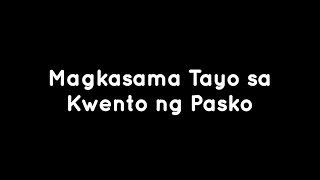 ABS CBN Christmas Station ID 2013 - Magkasama Tayo sa Kwento ng Pasko (Instrumental)