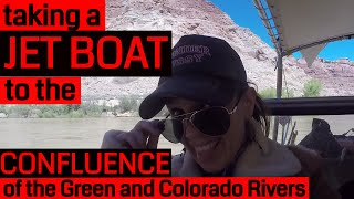 Taking a Jet Boat to the Confluence of the Green and Colorado Rivers