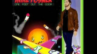 Mike Posner- One foot out the door RMX ft. Manny-G