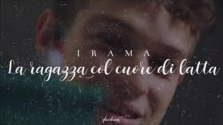 Irama - La Ragazza Con Il Cuore Di Latta (Testo)