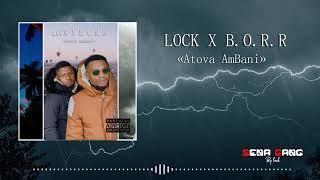 Lock - Atova Ambani x B.o.r.r  2021