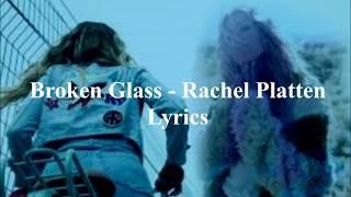 Broken Glass   <b>Rachel Platten</b> Lyrics