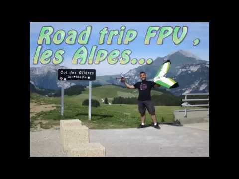 fpv-road-trip---alpes--zephyr-ii-and-jpay
