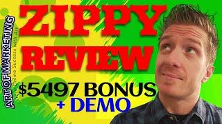 Zippy Review, Demo, $5497 Bonus, Zippy App Review