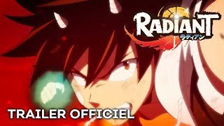 vidéo Radiant - Bande annonce