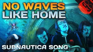 NO WAVES LIKE HOME | Subnautica Song feat. SquigglyDigg