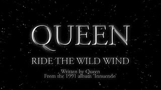 Queen   Ride The Wild Wind