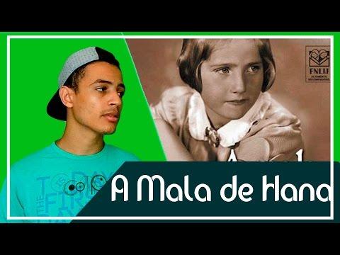A Mala de Hana | Patrick Rocha