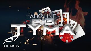 Alkaline  - BIG TYMA (Official Audio)