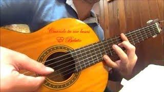 Cuando tú me besas El Bebeto cover guitarra fingerstyle