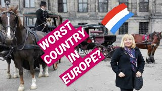 The Netherlands Is The Worst Country in Europe. Here's Why