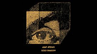 Asaf Avidan // Gold Shadow