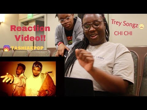 Trey Songz -Chi Chi Ft. Chris Brown- REACTION VIDEO