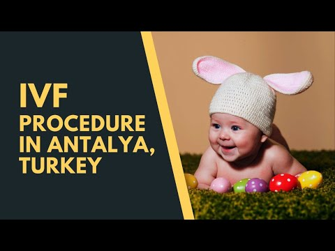 Top-IVF-Procedure-in-Antalya-Turkey