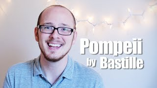 The Truth of Pompeii by Bastille