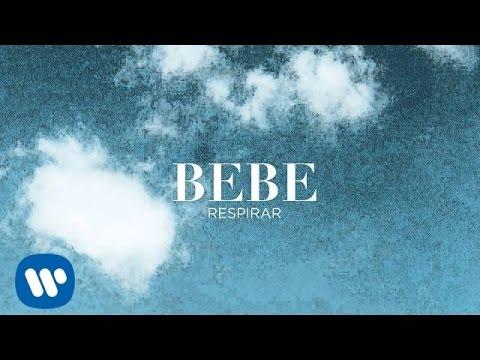 Bebe – Respirar (Audio Oficial)