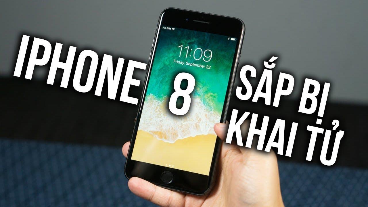 iPhone 8 sắp bị khai tử? Có nên mua?