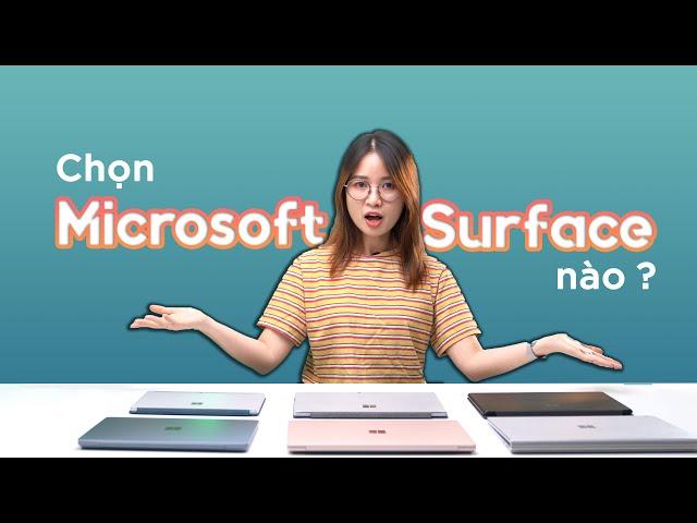 Nên chọn dòng Microsoft Surface nào? | Laptop 3, Pro 7, Go 2, Book 3, Pro X hay Laptop Go