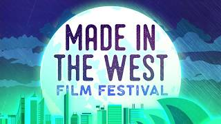 2017 Made in the West Film Festival Highlights