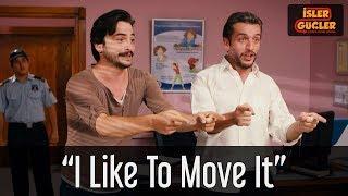 "İşler Güçler - ""I Like To Move It"" Performansı"