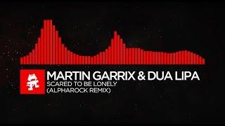 [DnB] - Martin Garrix & Dua Lipa - Scared To Be Lonely (Alpharock Remix) [Monstercat Visualizer]