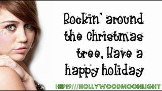 Miley Cyrus - Rockin' Around The Christmas Tree (Lyrics On Screen) - HD
