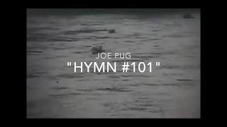 "Joe Pug ""Hymn #101"" [Official Lyric Video]"