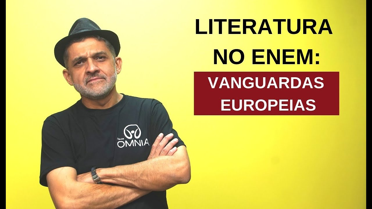 Literatura no Enem: Vanguardas Europeias