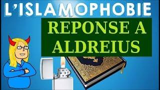 Réponse à ALDREIUS et aux préjugés islamophobes (MAJID OUKACHA)