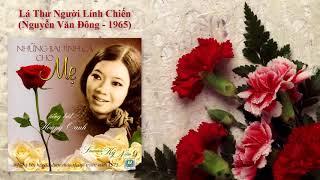 Hoàng Oanh | Lá Thư Người Lính Chiến | Nguyễn Văn Đông - 1965