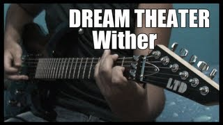 Wither - Dream Theater [Guitar Cover] [HD]