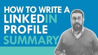 HOW TO WRITE THE BEST LINKEDIN SUMMARIES