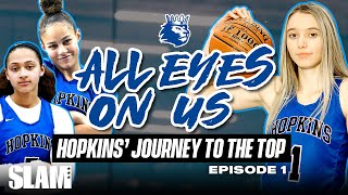 Paige Bueckers & Hopkins HS JOURNEY TO NATIONALS Ep. 1   SLAM All Eyes On Us