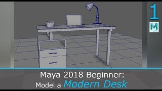 Create a Modern Desk and Assets using Maya 2018, Photoshop and Arnold