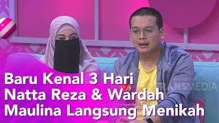 BROWNIS - Baru Kenal 3 Hari Natta Reza & Wardah Maulina Langsung Menikah (15/11/19) Part1