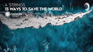 4 Strings - 13 Ways To Save The World (Extended) Carlo Resoort Recordings