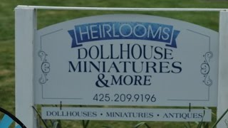 A Visit To Heirlooms Dollhouse Miniatures & More