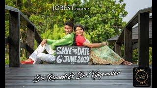 Dr. Ramesh & Dr.Vijiyamalar - Save The Date by Jobest