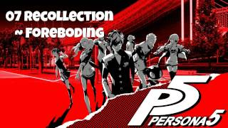 Persona 5 OST - Recollection ~ Foreboding