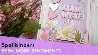 Even More Sentiments Using Spellbinders April 2020 Card Kit